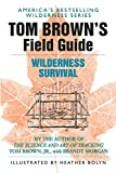 Tom Brown's Field Guide to Wilderness Survival: 1
